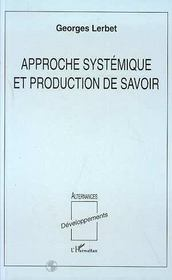 Approche systémique et production de savoir - Intérieur - Format classique