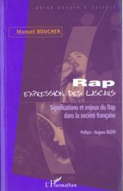 Rap Expressions Des Lascarssignifications Et Enjeux Du - Couverture - Format classique