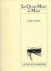 Les Quatre Morts De Marie - Intérieur - Format classique