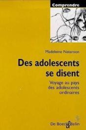 Des Adolescents Se Disent Voyage Au Pays Des Adolescents Ordinaire - Couverture - Format classique
