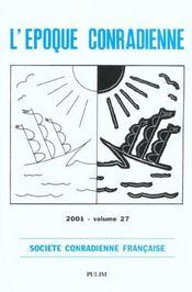Epoque Conradienne (L'), Vol. Xxvii/2001 - Intérieur - Format classique