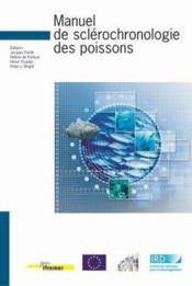 Manuel De Sclerochronolgie Des Poissons - Couverture - Format classique