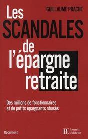 Le Scandale De L Epargne Retraite - Intérieur - Format classique