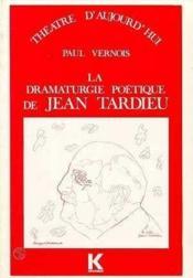 Dramaturgie Poetique De Jean Tardieu - Couverture - Format classique