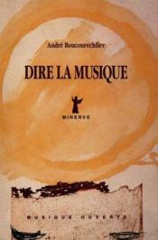 Dire La Musique - Couverture - Format classique