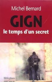 Gign ; le temps d'un secret - Intérieur - Format classique