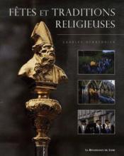 Fêtes et traditions religieuses - Couverture - Format classique