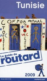 Vente livre :  Guide Du Routard ; Tunisie (Edition 2009)  - Collectif