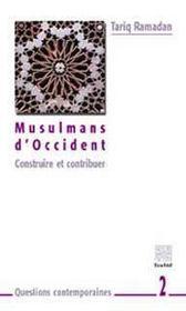 Musulmans d'occident ; construire et contribuer - Intérieur - Format classique