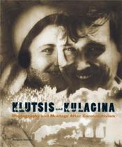 Klutsis/Kulagina Photography And Montage After Constructivism /Anglais - Couverture - Format classique