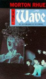 Vente livre :  The wave  - Morton Rhue