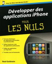 Vente livre :  Développer des applications iPhone  - Neal Goldstien - Neal Goldstein