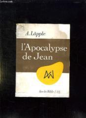 L Apocalypse De Jean. Livre De Vie Pour Les Chretiens. - Couverture - Format classique