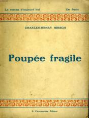 Poupee Fragile. Collection : Le Roman D'Aujourd'Hui N° 4 - Couverture - Format classique