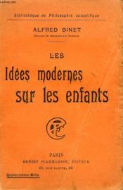 Les Idees Modernes Sur Les Enfants. Collection : Bibliotheque De Philosophie Scientifique. - Couverture - Format classique