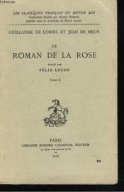 Le Roman De La Rose. Tome Ii. - Couverture - Format classique