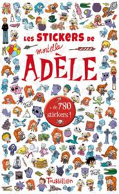Vente livre :  Stickers mortelle Adèle  - Mr Tan - Miss Prickly