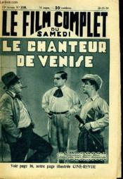 Le Film Complet Du Samedi N° 1549 - 13e Annee - Le Chanteur De Venise. - Couverture - Format classique