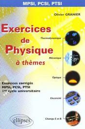 Exercices De Physique A Themes Exercices Corriges Mpsi Pcsi Ptsi 1er Cycle Universitaire - Intérieur - Format classique