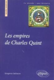 Les Empires De Charles Quint - Couverture - Format classique