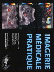 Imagerie Medicale Pratique - Intérieur - Format classique