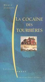 La Cocaine Des Tourbieres - Intérieur - Format classique
