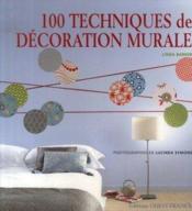 100 techniques de décoration murale - Couverture - Format classique