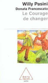 Le Courage De Changer - Intérieur - Format classique