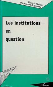 Les institutions en question - Couverture - Format classique