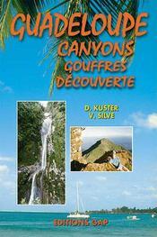 Guadeloupe : canyons, gouffres, découverte - Intérieur - Format classique