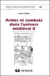 Armes et combats dans l'univers médiéval t.2 - Couverture - Format classique
