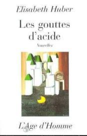 Les Gouttes D'Acides - Couverture - Format classique
