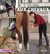 Les soins des chevaux - Couverture - Format classique