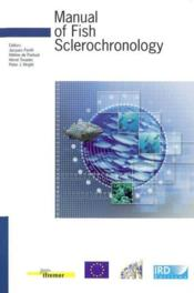 Manual of fish sclerochronology. avec cd-rom - Couverture - Format classique