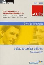 Accès ; sujets et corrigés ; concours 2007 - Intérieur - Format classique