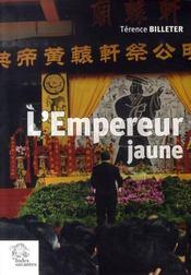 L'Empreur Jaune, Une Tradition Politique Chinoise - Intérieur - Format classique