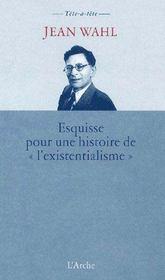 Esquisse pour une histoire de «l'existentialisme» - Couverture - Format classique