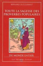 Toute La Sagesse Des Sentences Et Proverbes Chinois - Couverture - Format classique