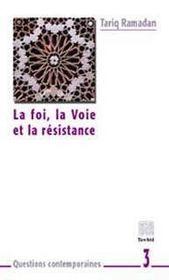 La foi, la voie et la resistance - Intérieur - Format classique
