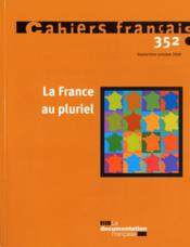La France au pluriel  - Collectif