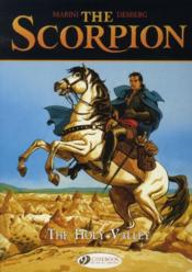 Vente livre :  The scorpion t.3 ; the holy valley  - Marini/Desberg