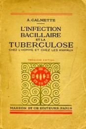 L'infection bacillaire et la tuberculose - Couverture - Format classique