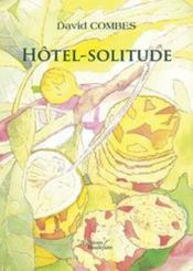 Vente  Hotel Solitude  - Combes David