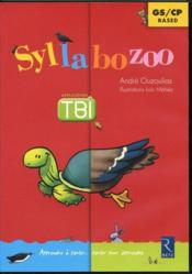 Vente livre :  Syllabozoo ; grande section, CP ; application TBI sur tableau blanc  - Andre Ouzoulias