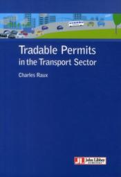 Vente livre :  Tradable permits in the transport sector  - Charles Raux