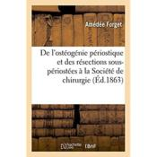 Vente  La question de l'osteogenie periostique  - Vergnaud Francois - Forget Amedee