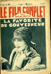 Le Film Complet Du Mardi N° 1092 - 10eme Annee - La Favorite Du Gouverneur - Couverture - Format classique