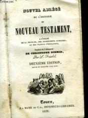 Nouvel Abrege De L'Histoire Du Nouveau Testament - Couverture - Format classique