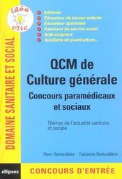 Qcm De Culture Generale Concours Paramedicaux Et Sociaux Themes De L'Actualite Sanitaire Et Sociale - Intérieur - Format classique