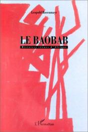 Le baobab ; histoires vécues d'Afrique - Couverture - Format classique